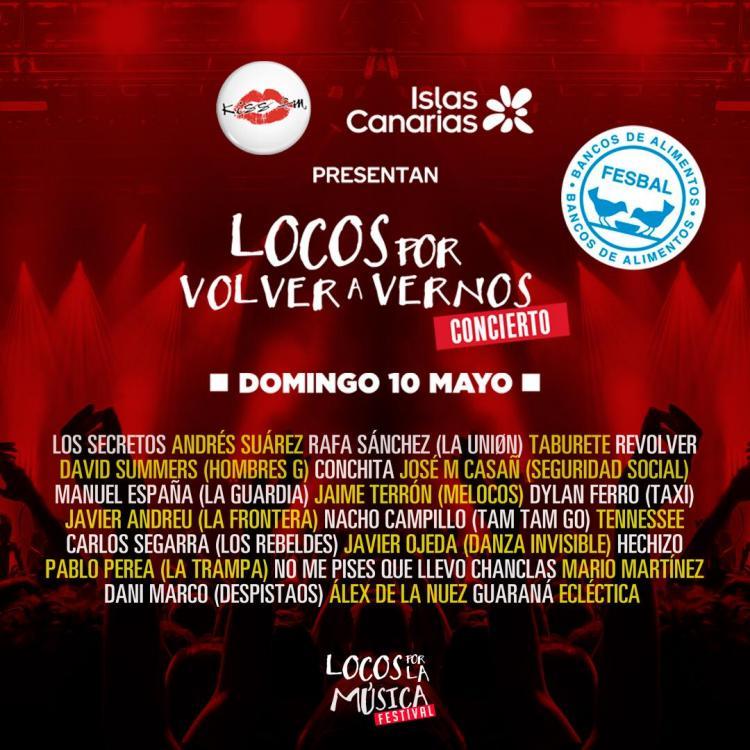 """Concierto """"Locos por volver a vernos"""" ofrecido por Islas Canarias y la emisora Kiss FM"""